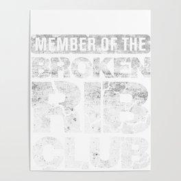 Broken Rib Club - Injured Bones and Ribs - Accident Prone Poster
