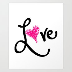 Love with your heart Art Print