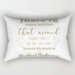 Only one aimed towards peace - the United Nations Rectangular Pillow
