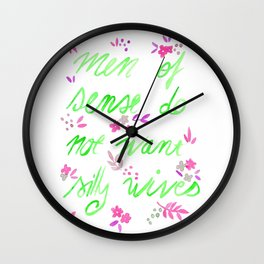 Men of sense do not want silly wives - Green & Pink Palette Wall Clock