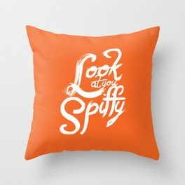 Look at You Spiffy Throw Pillow