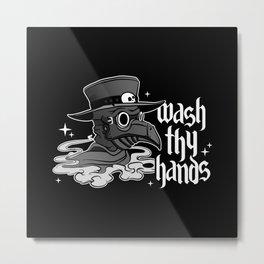 Wash Thy Hands Metal Print