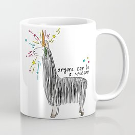 Anyone can be a unicorn...all you need is some creativity. Or a carrot if you're actually a llama. Coffee Mug