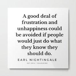 29 |  Earl Nightingale Quotes | 190829 Metal Print