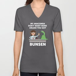 Unless you've got bunsen!  Unisex V-Neck
