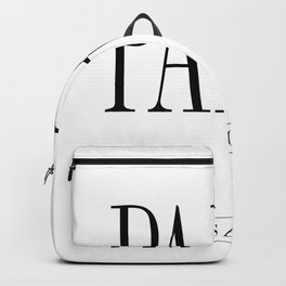 PARIS is always a good idea – Quote Backpack