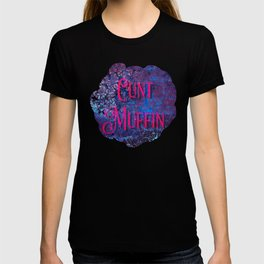 Nasty Girls: Cunt Muffin T-shirt