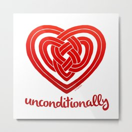 UNCONDITIONALLY in red Metal Print