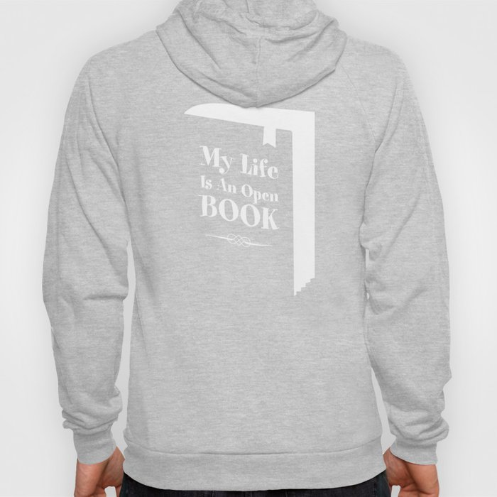 My Life Is An Open Book Hoody