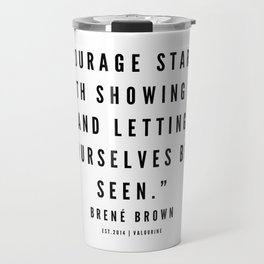 4     | Brené  Brown Quotes | 190524 | White Design Travel Mug