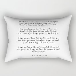 Life quote, F. Scott Fitzgerald Quote, For what its worth... Rectangular Pillow