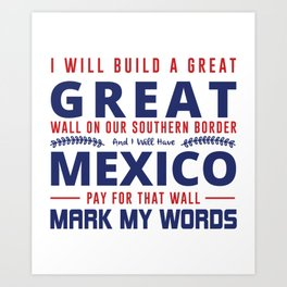 I Will Build A Great Wall Art Print