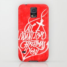 All I want for Christmas is you! Galaxy S5 Slim Case