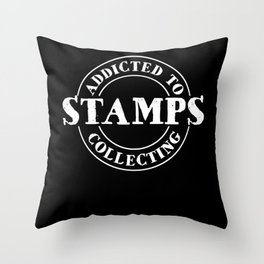 Addicted Stamps Collecting Throw Pillow