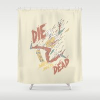 skateboard Shower Curtains featuring Die When You're Dead by Fightstacy
