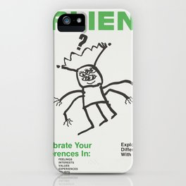 Feeling a Bit Alien? iPhone Case