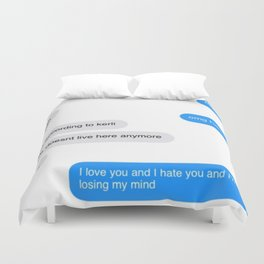 Love Doesn't Live Here Anymore Duvet Cover