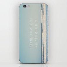 dream higher than the sky & deeper than the ocean iPhone & iPod Skin