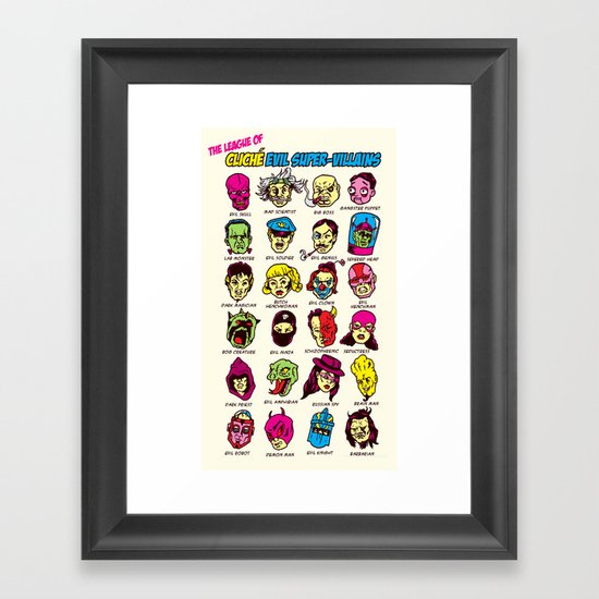 The League of Cliché Evil Super-Villains Framed Art Print
