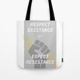 Expect Resistance Tote Bag