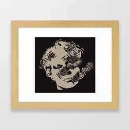 Love Me Until I'm Me Again Framed Art Print