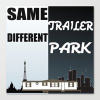 trailer park boys Canvas Prints featuring Same Trailer Different Park by beoriginal