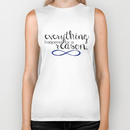 everything happens for a reason Biker Tank