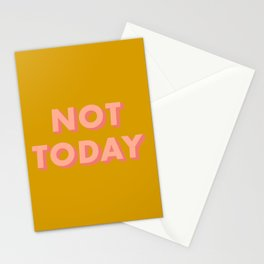Not Today - Typography Stationery Cards