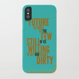 The Future Belongs to You iPhone Case