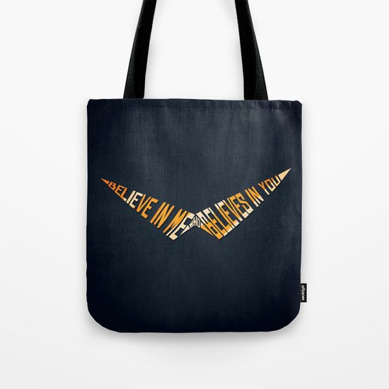 Believe In Me Who Believes In You Tote Bag