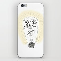 We are all broken light bulb quote iPhone & iPod Skin