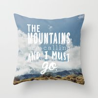 the mountains are calling Throw Pillows featuring The Mountains are calling by Hillary Murphy