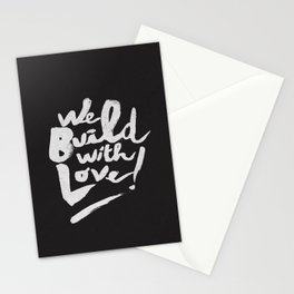 we build with love Stationery Cards