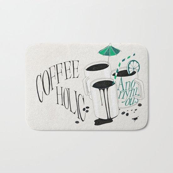 Us And Them: Coffeeholic Anonymous. Bath Mat