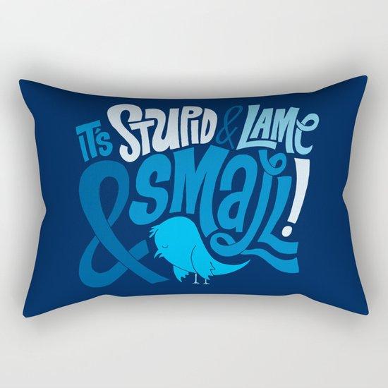 Stupid Twitter! Rectangular Pillow