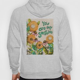 You are My Sunshine- Illustration Hoody
