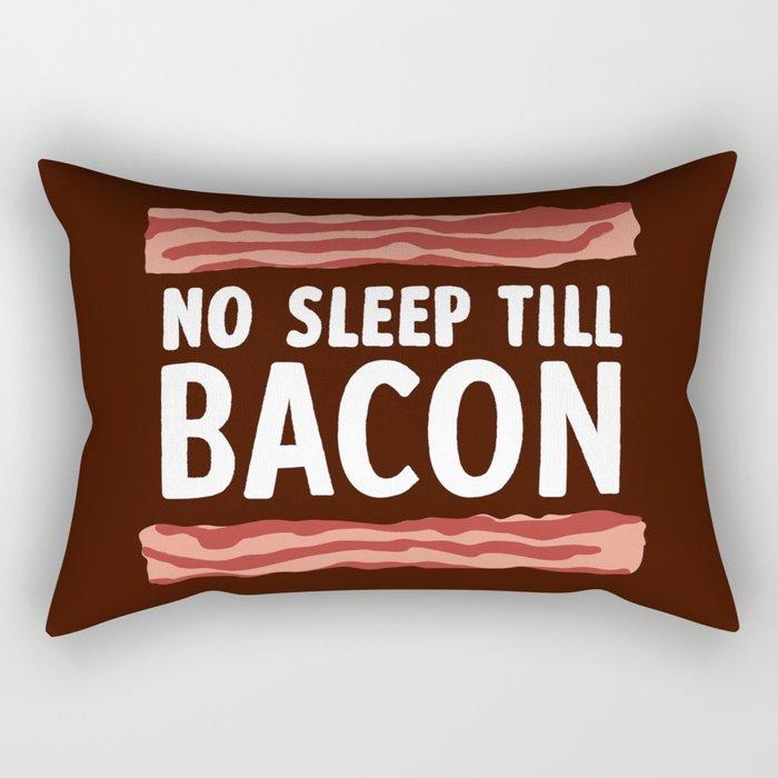 No Sleep Till Bacon Rectangular Pillow