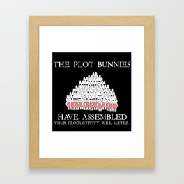 The Plot Bunnies Have Assembled Framed Art Print