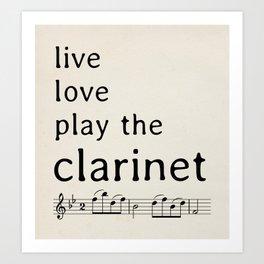 Live, love, play the clarinet (2) Art Print