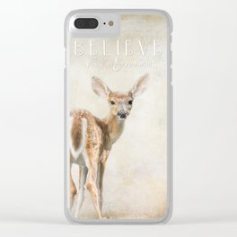 Believe You Can Clear iPhone Case
