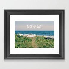 Take Me Away Framed Art Print