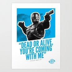 Badass 80's Action Movie Quotes - Robocop Art Print