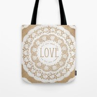 all you need is love Tote Bags featuring All You Need is Love by Jenndalyn