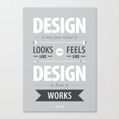 Design is how it works Canvas Print
