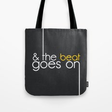 & The Beat Goes On Tote Bag
