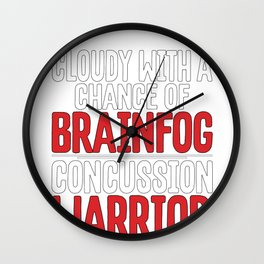 Concussion Warrior Cloudy with Chance of Brainfog Concussion Awareness Wall Clock