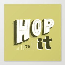 Hop To It Canvas Print