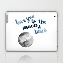 """ROYAL BLUE """"LOVE YOU TO THE MOON AND BACK"""" QUOTE + MOON Laptop & iPad Skin"""