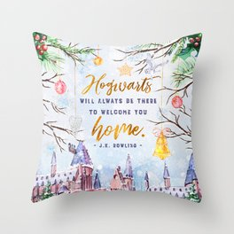 Hogwarts will always Throw Pillow