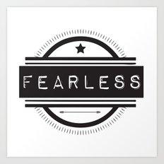 #Fearless Art Print